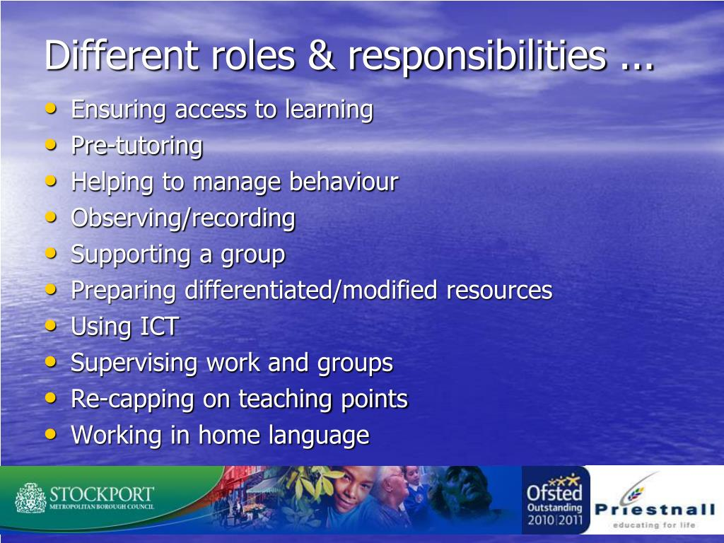 Different roles & responsibilities ...