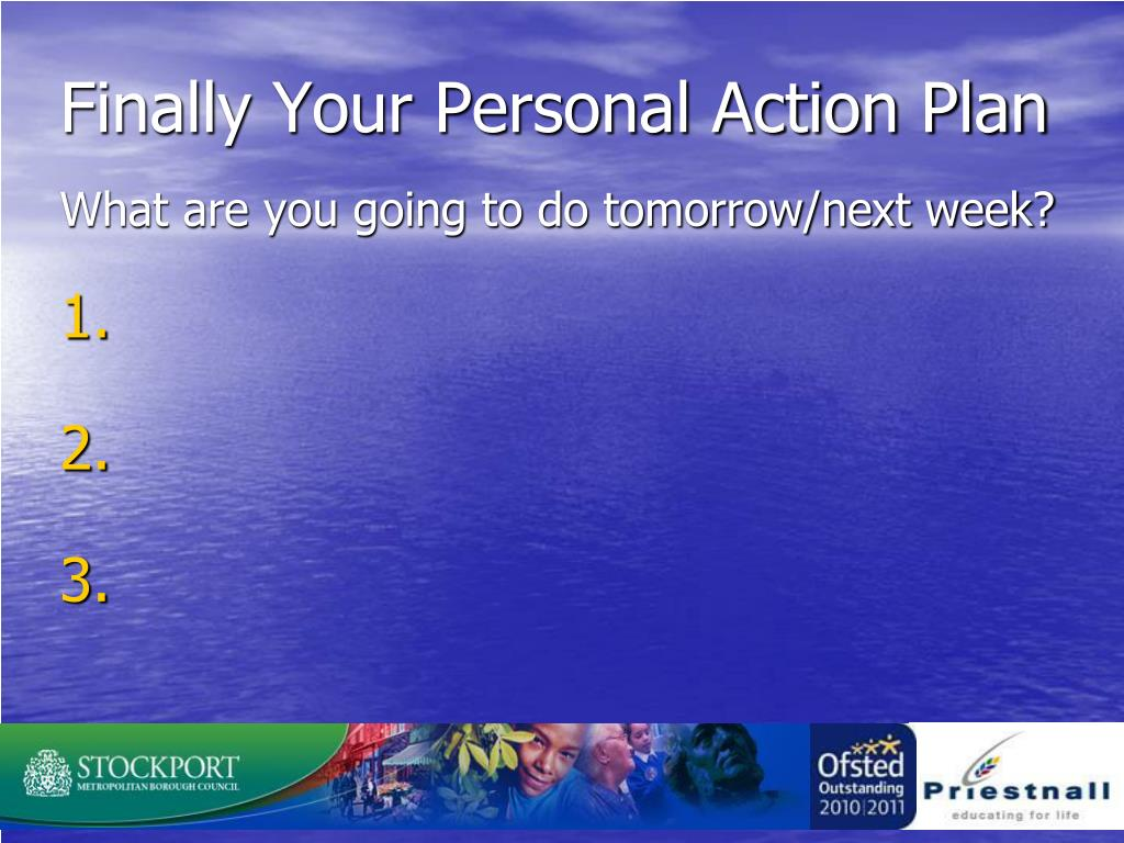Finally Your Personal Action Plan