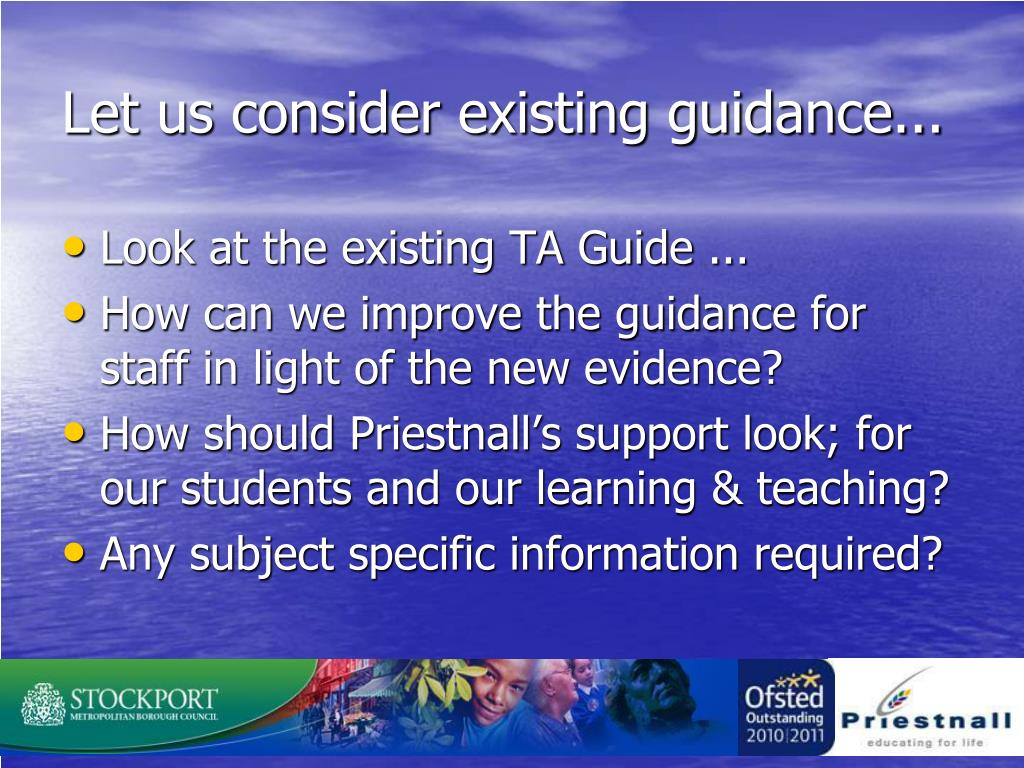 Let us consider existing guidance...