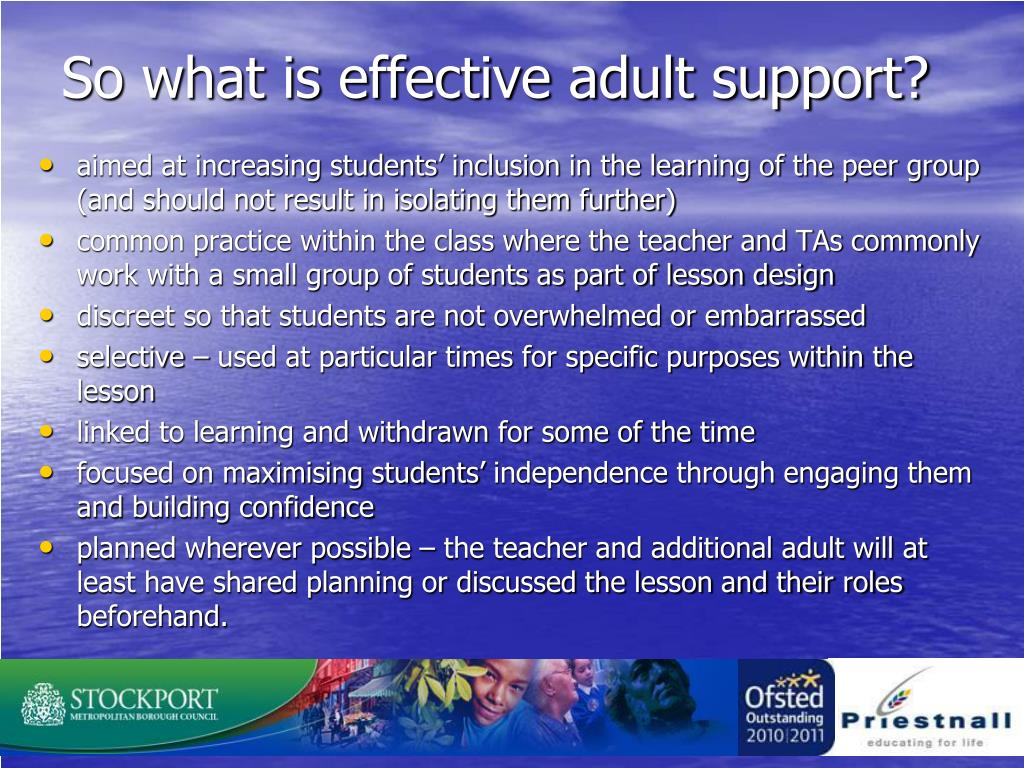 So what is effective adult support?
