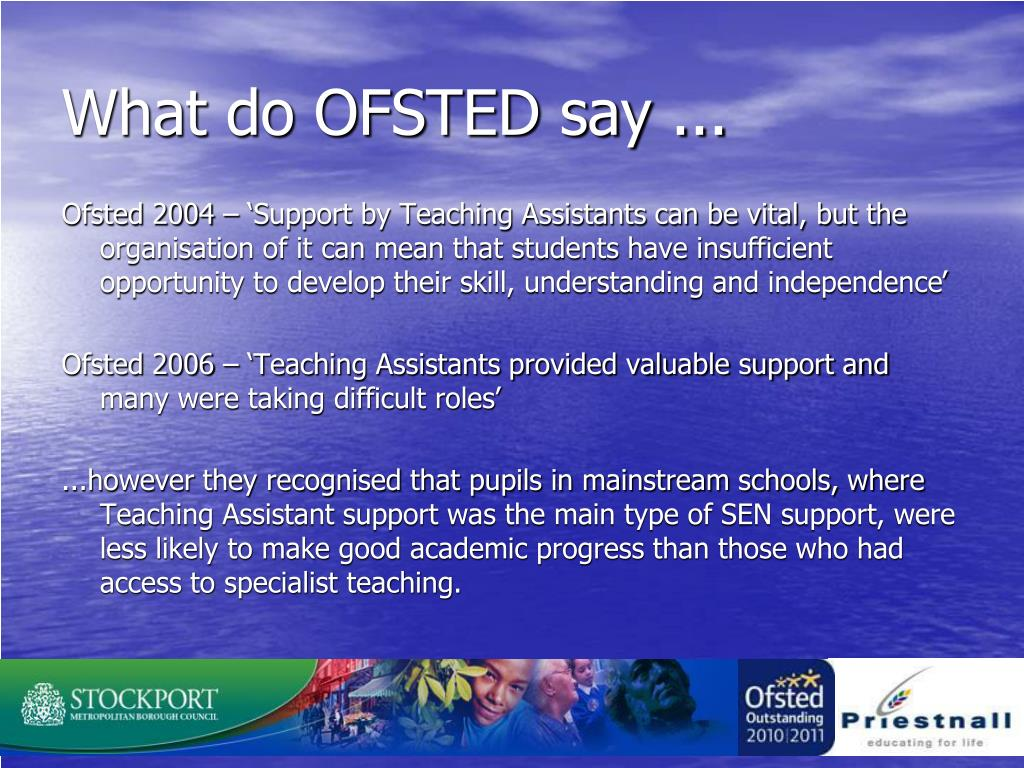 What do OFSTED say ...