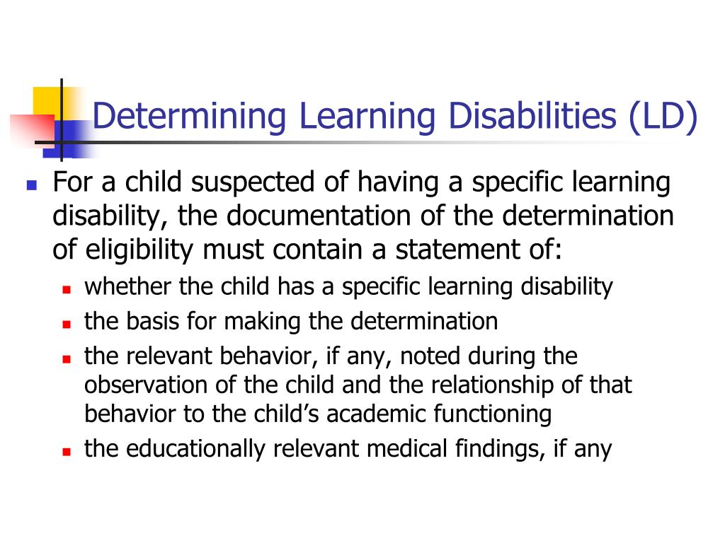 Determining Learning Disabilities (LD)