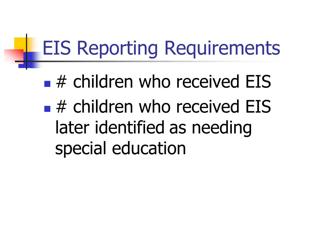 EIS Reporting Requirements