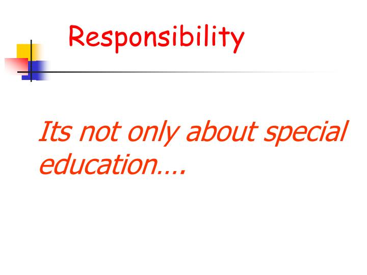 Its not only about special education l.jpg