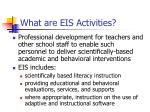 what are eis activities