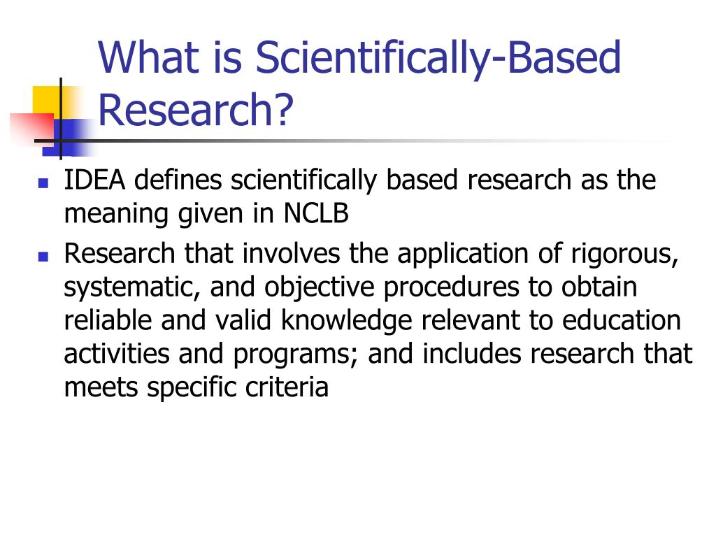 What is Scientifically-Based Research?