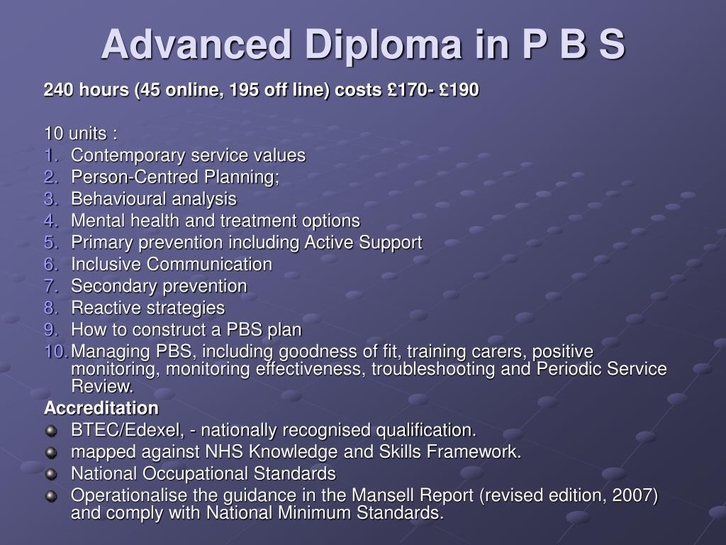 Advanced Diploma in P B S