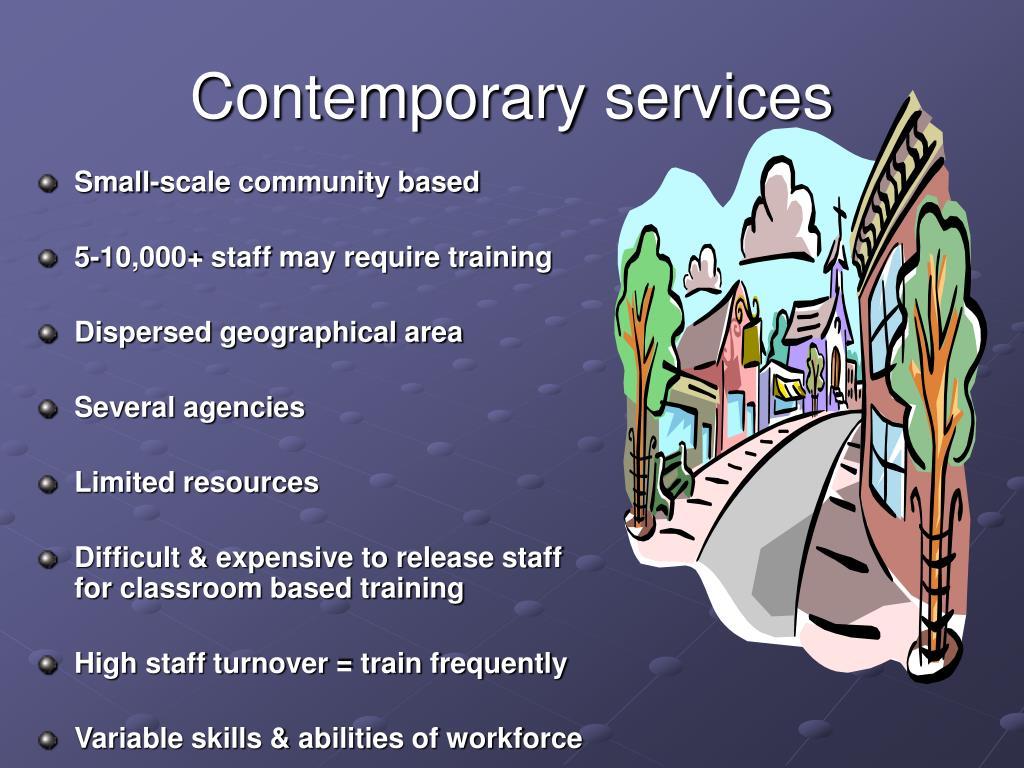 Contemporary services