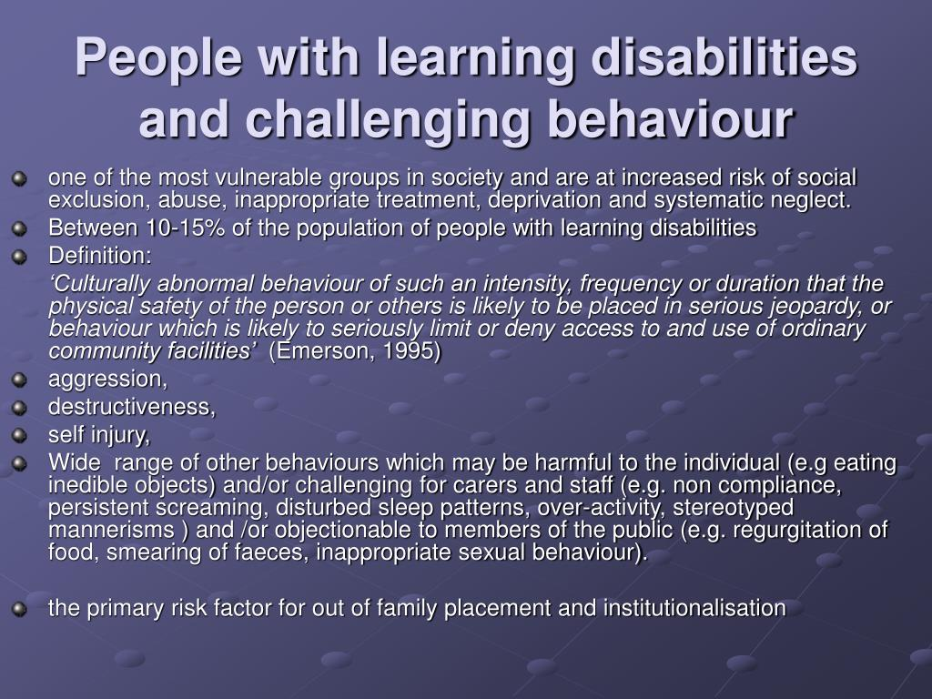 People with learning disabilities and challenging behaviour
