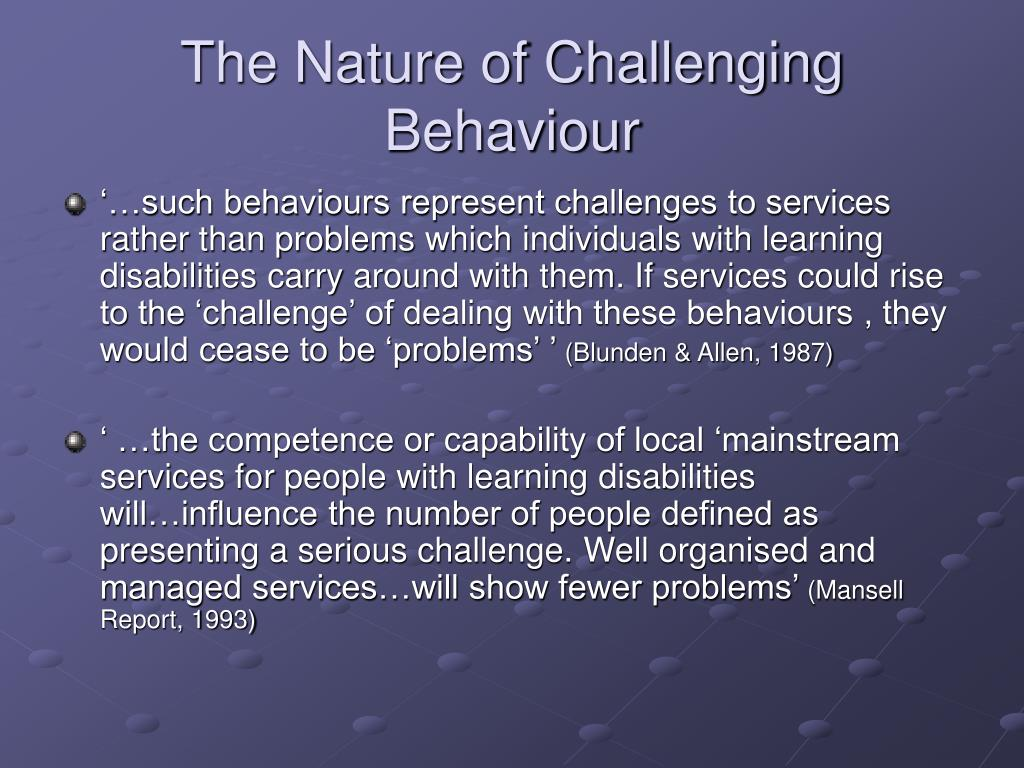 The Nature of Challenging Behaviour