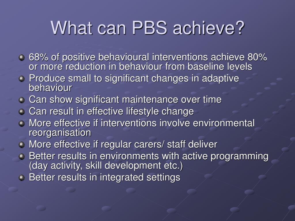 What can PBS achieve?
