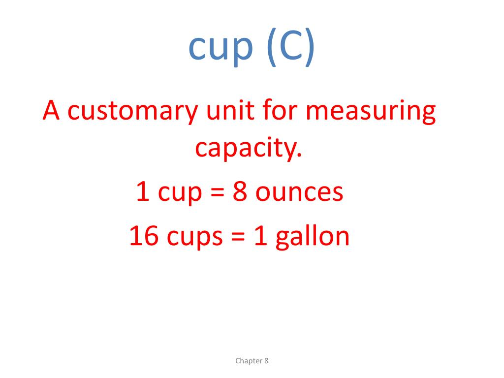 cup (C)