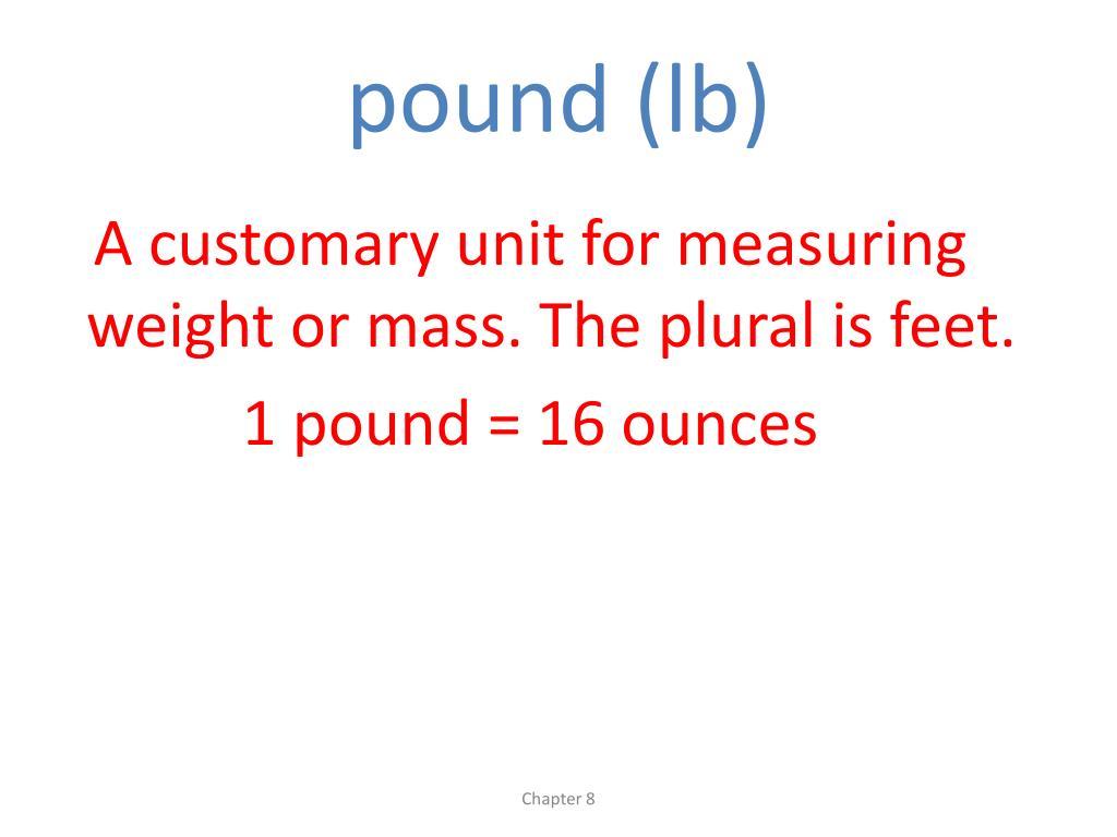 pound (lb)