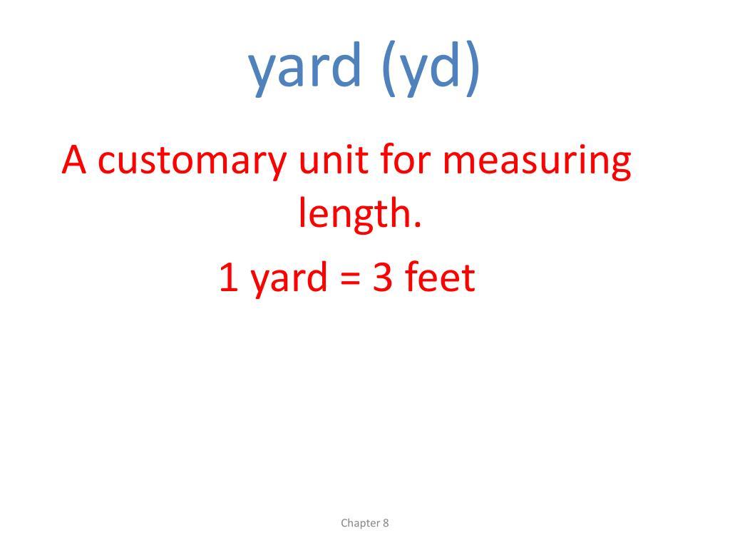 yard (yd)