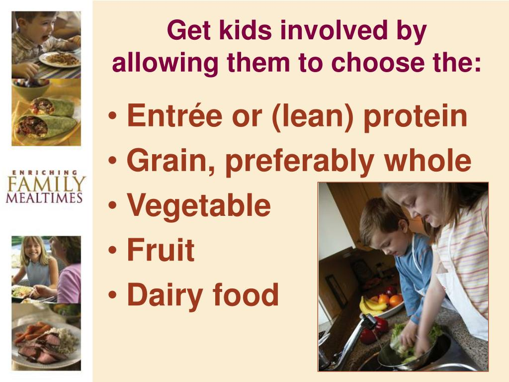 Get kids involved by allowing them to choose the: