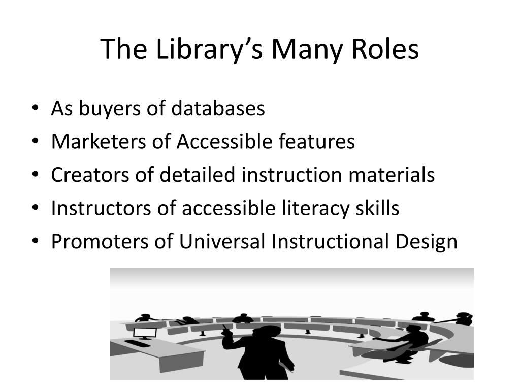 The Library's Many Roles