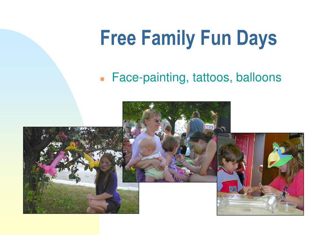 Free Family Fun Days