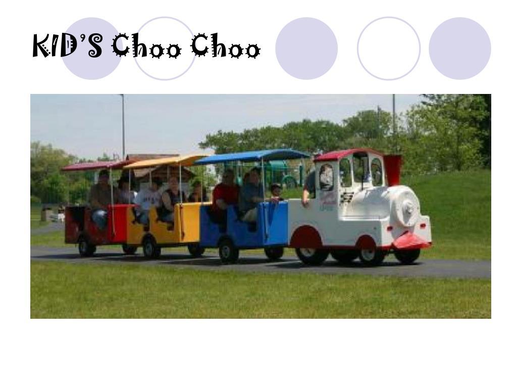 KID'S Choo Choo