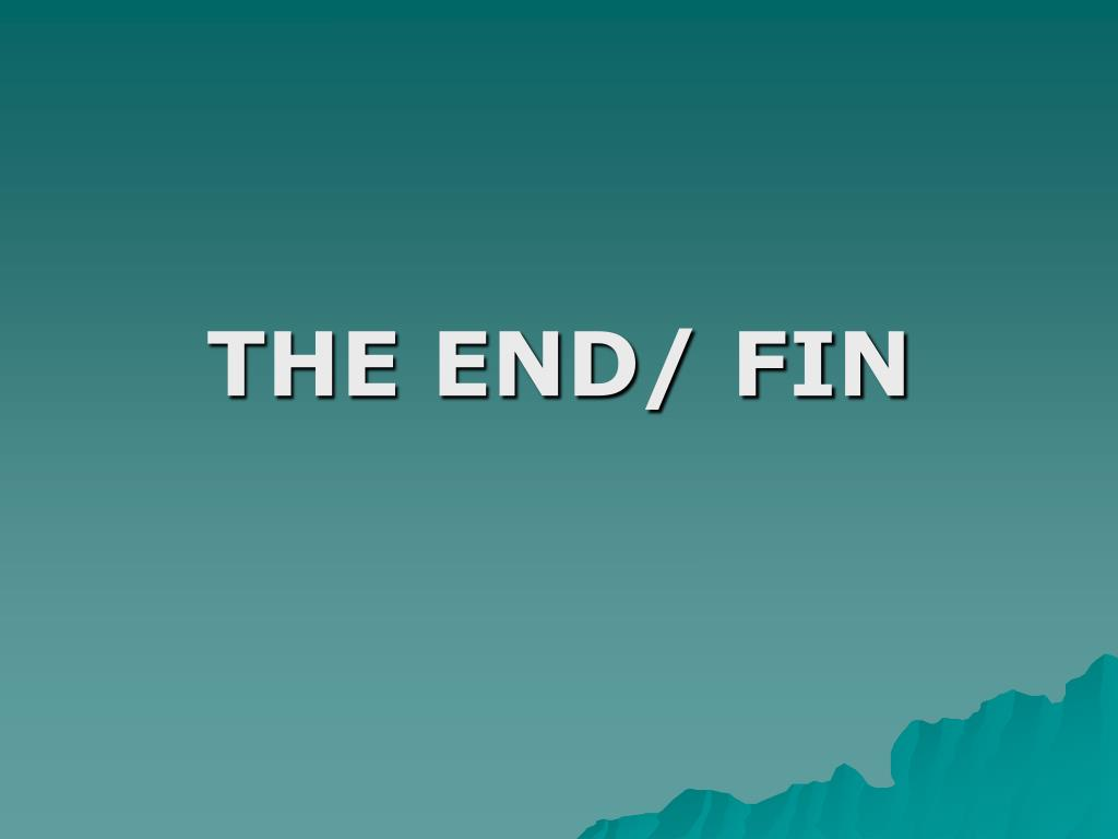 THE END/ FIN