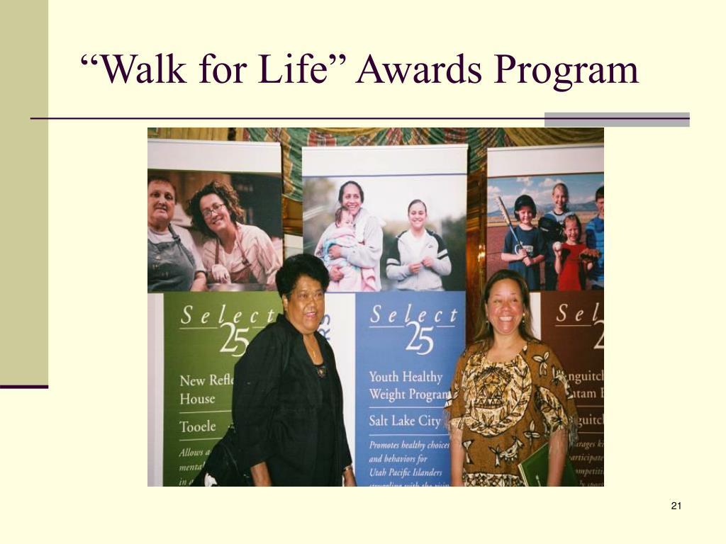"""""""Walk for Life"""" Awards Program"""