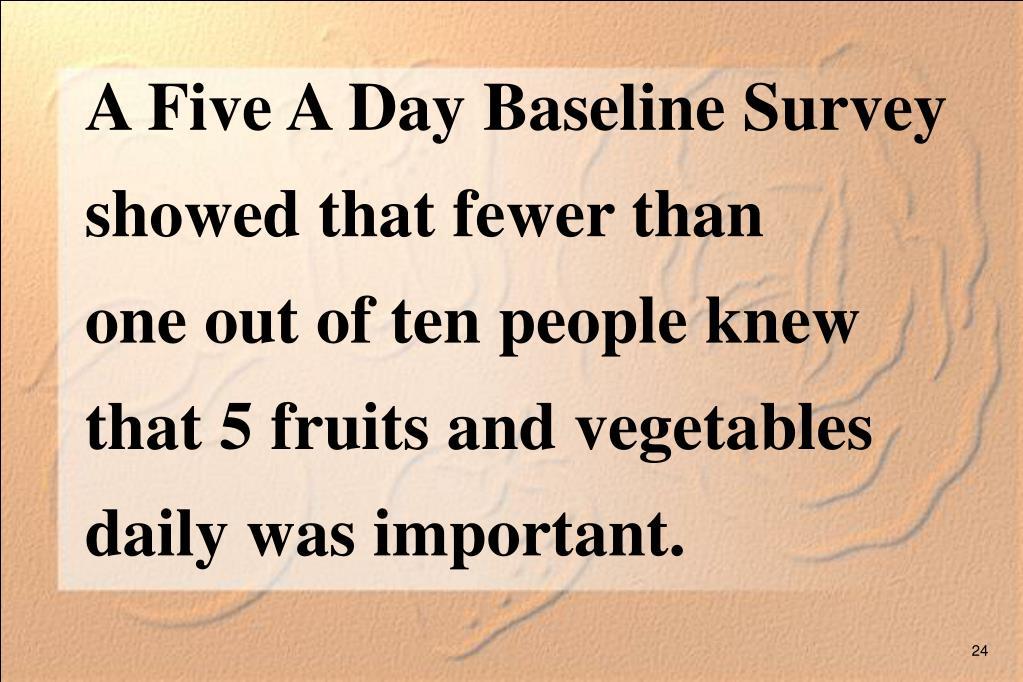 A Five A Day Baseline Survey