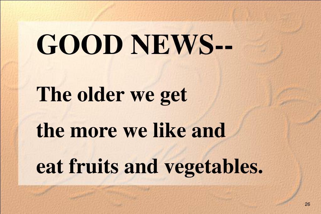 GOOD NEWS--