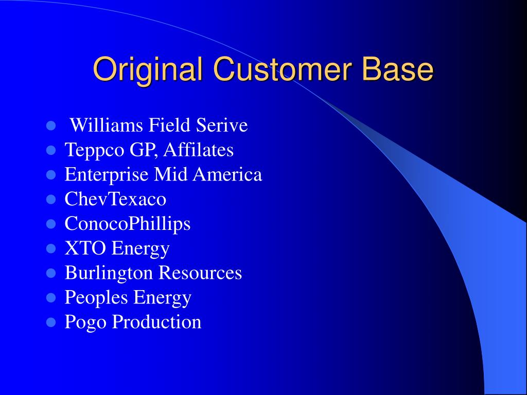 Original Customer Base