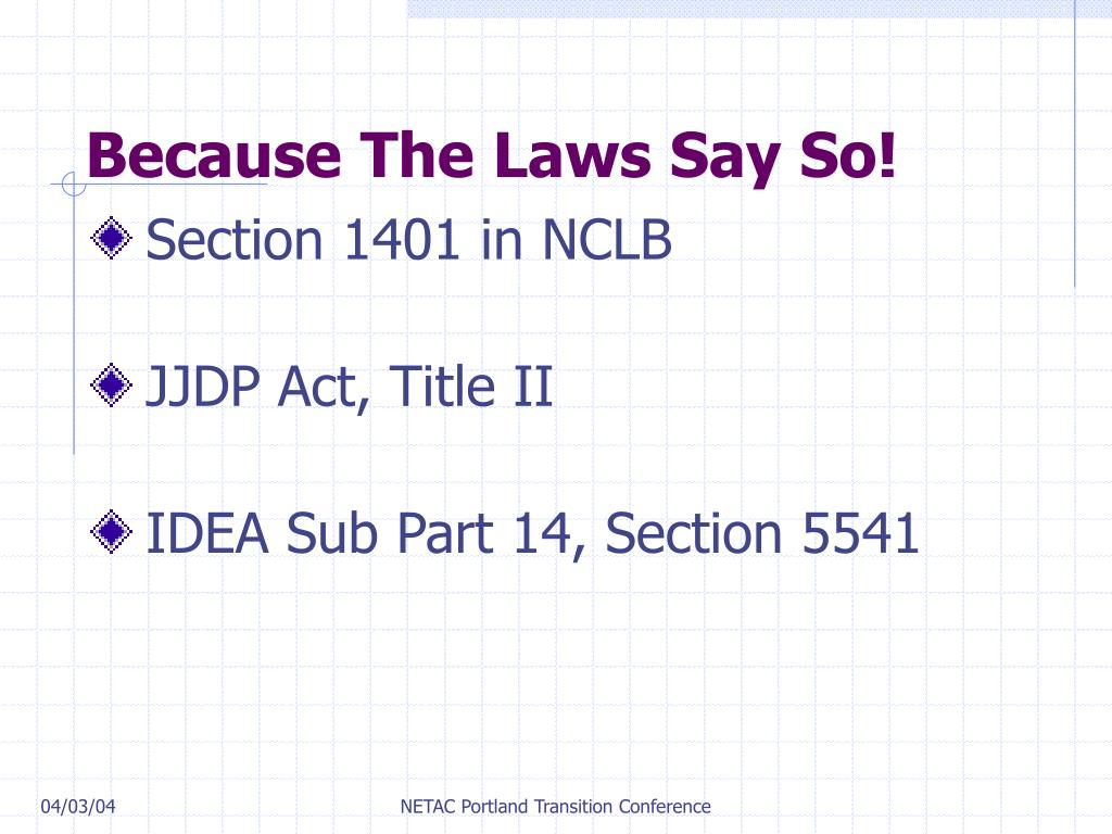 Because The Laws Say So!