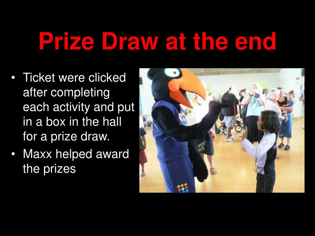 Prize Draw at the end