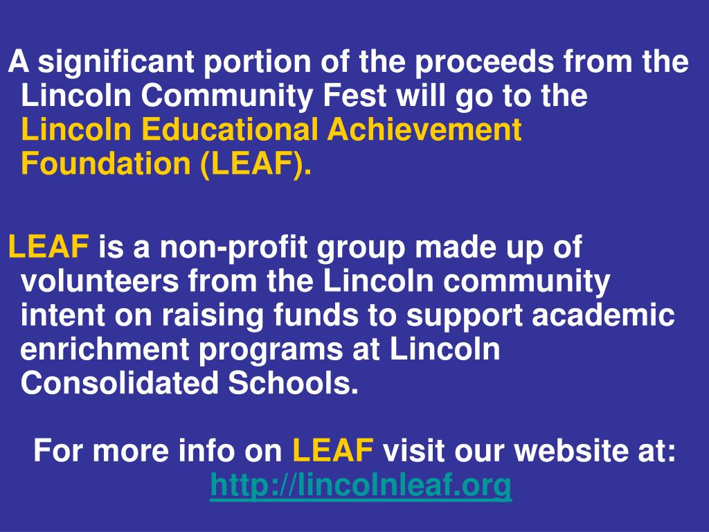 A significant portion of the proceeds from the Lincoln Community Fest will go to the