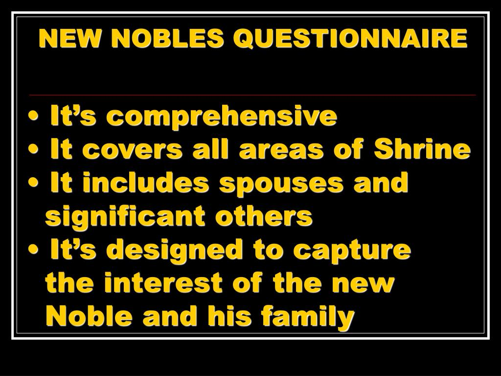 NEW NOBLES QUESTIONNAIRE