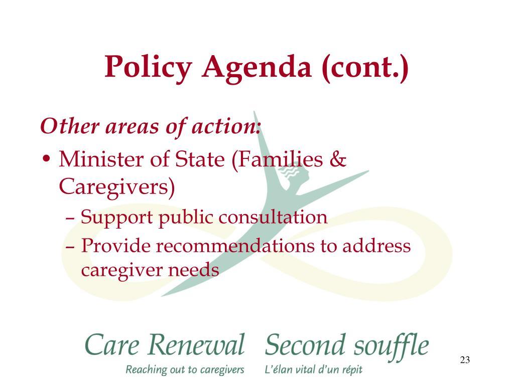 Policy Agenda (cont.)