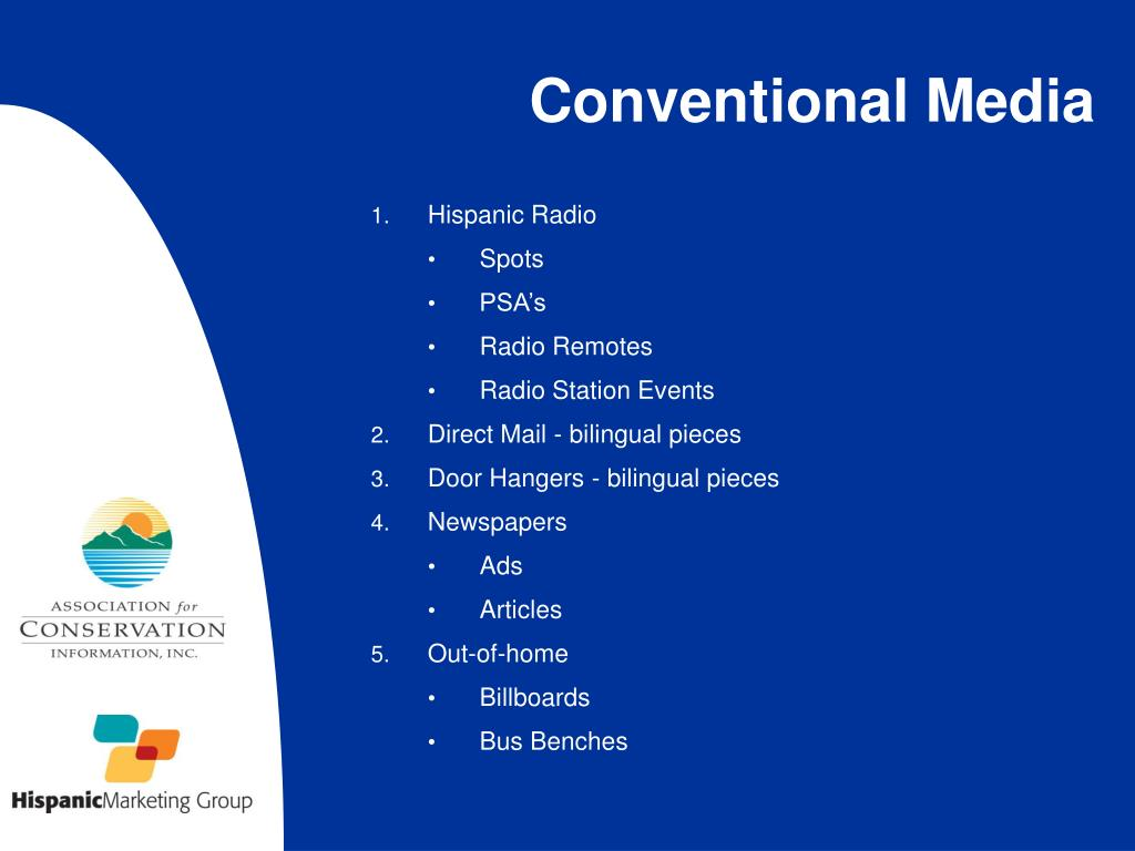 Conventional Media