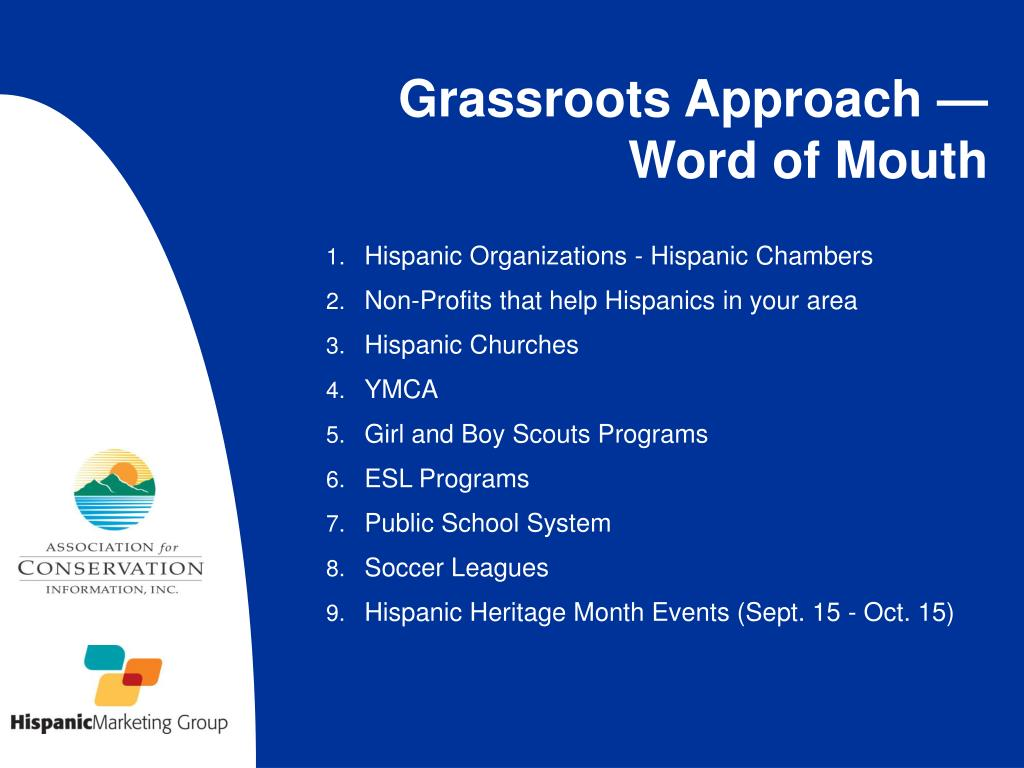 Grassroots Approach — Word of Mouth