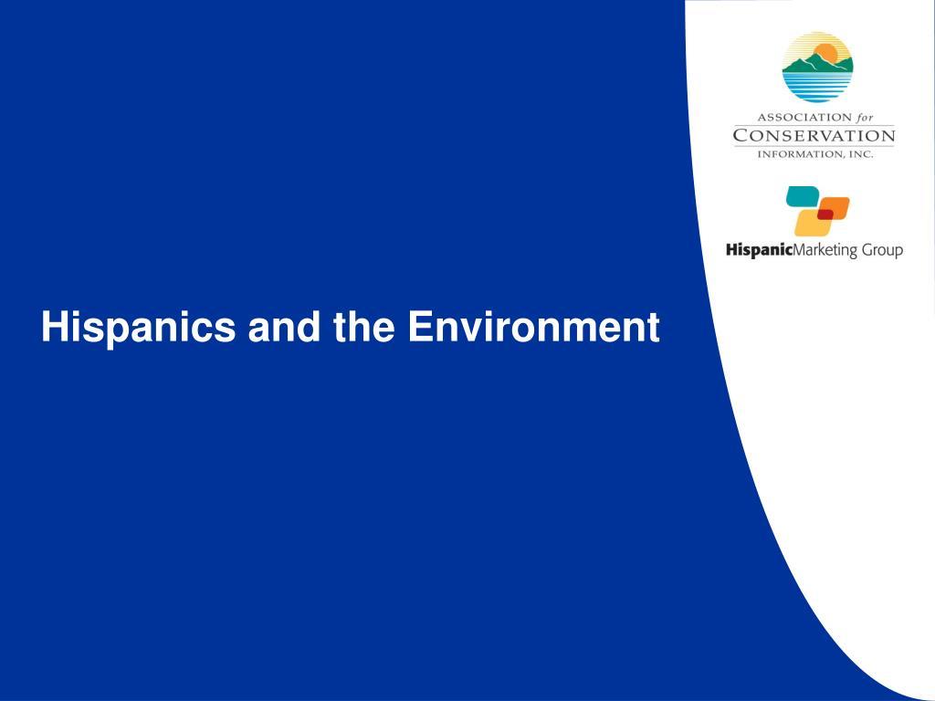Hispanics and the Environment