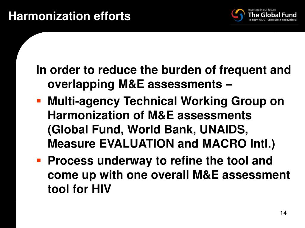 Harmonization efforts