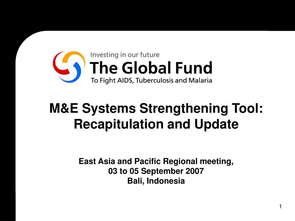 M&E Systems Strengthening Tool: Recapitulation and Update