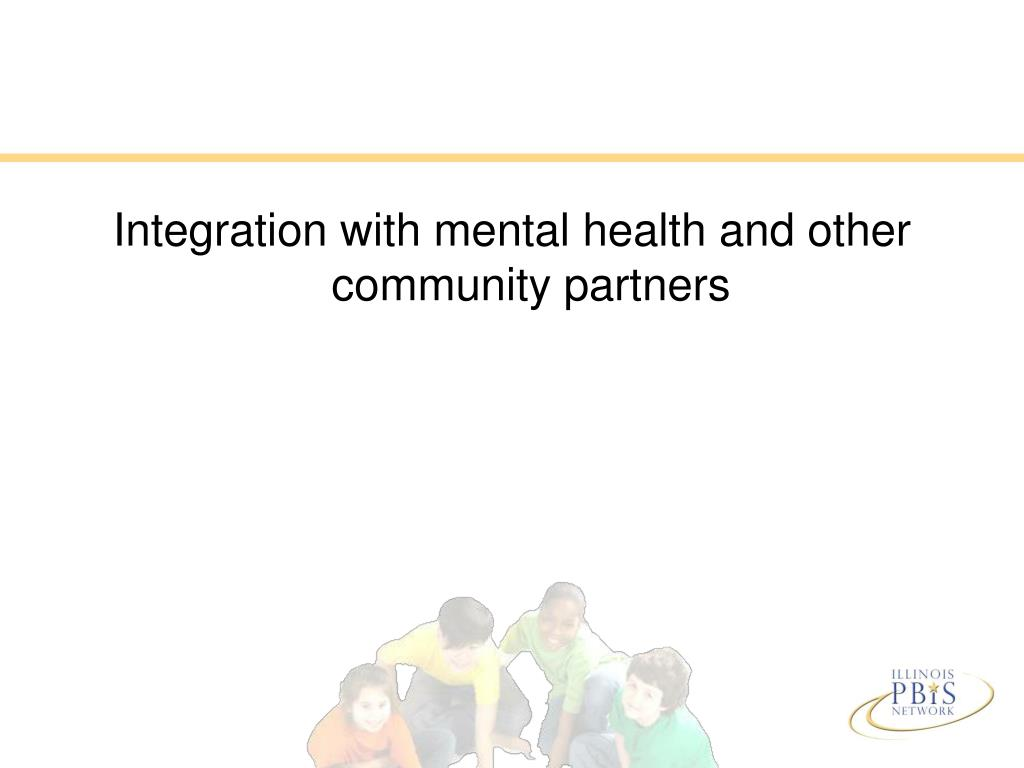 Integration with mental health and other community partners