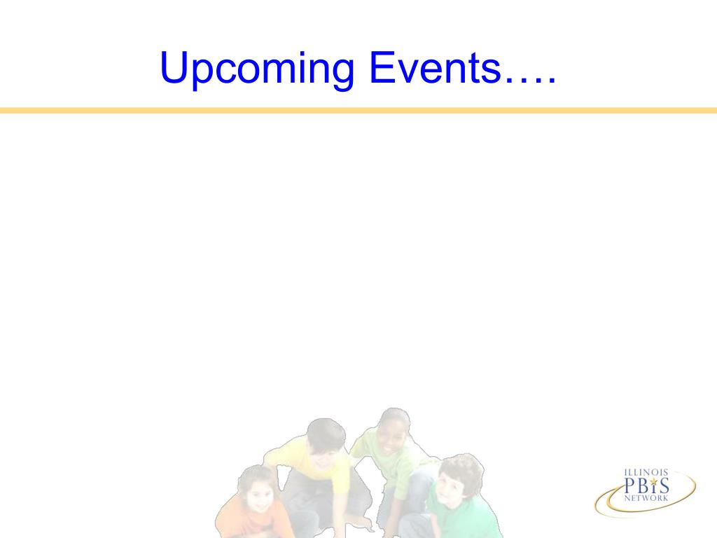 Upcoming Events….