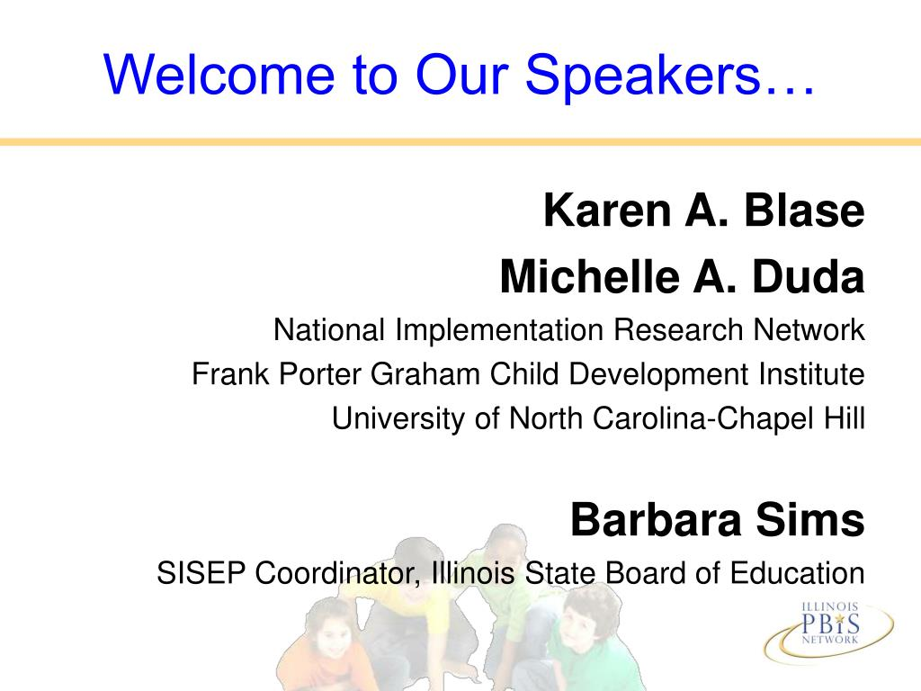 Welcome to Our Speakers…