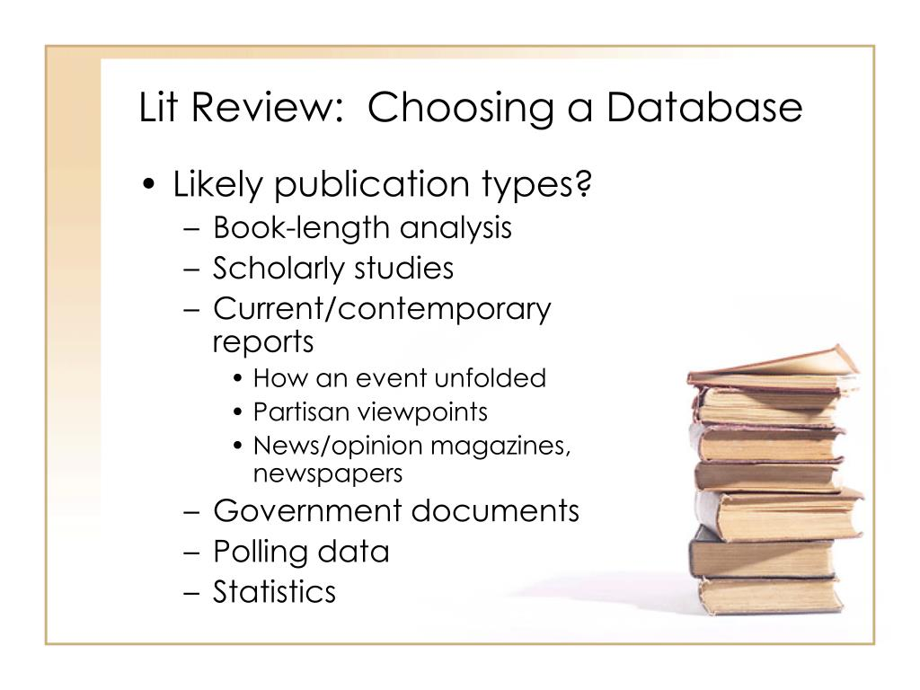 Lit Review:  Choosing a Database