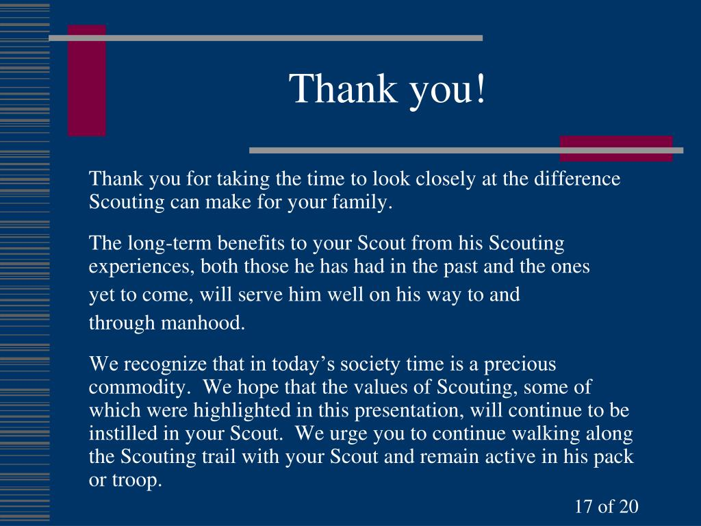 Thank you for taking the time to look closely at the difference Scouting can make for your family.