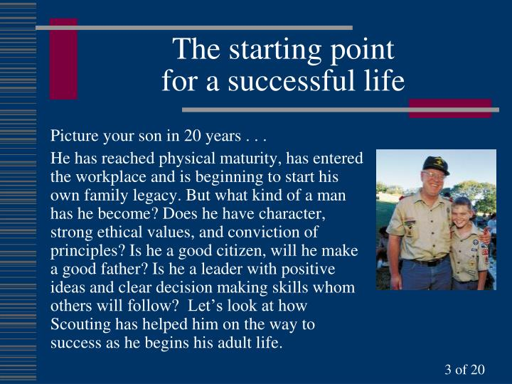 The starting point for a successful life