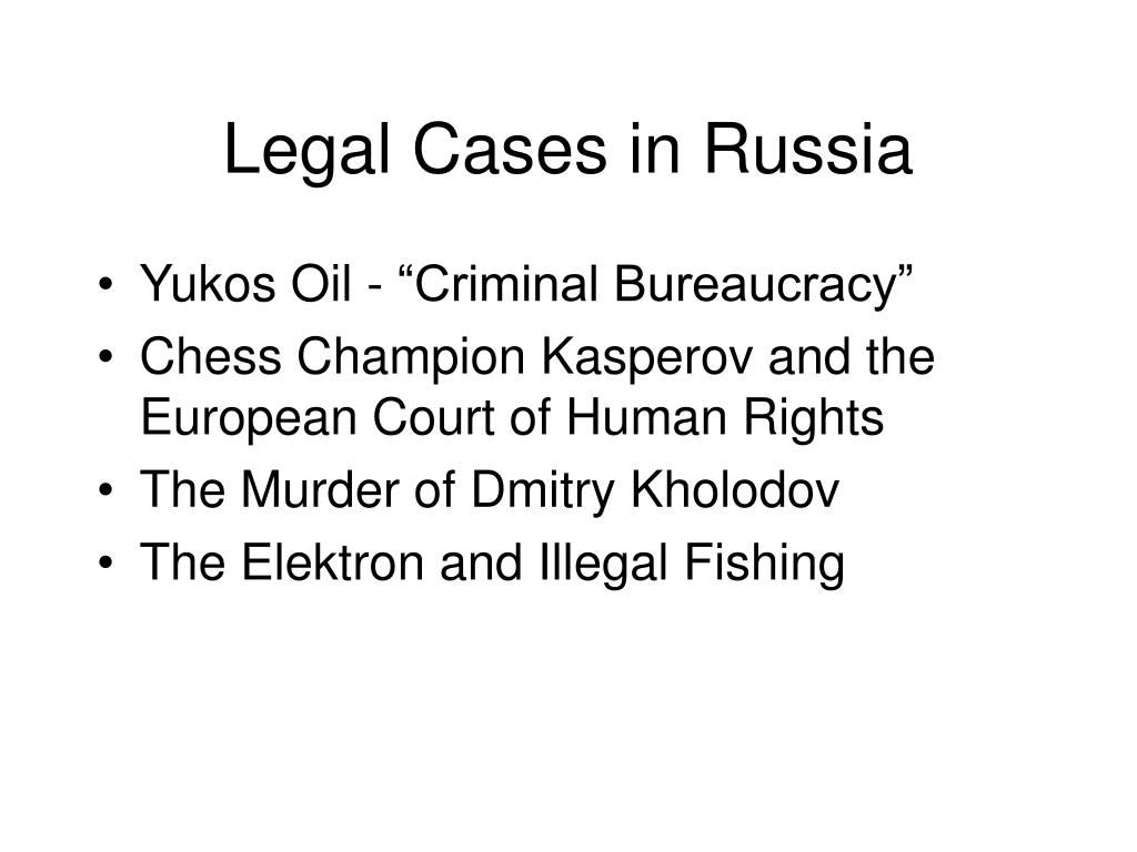 Legal Cases in Russia