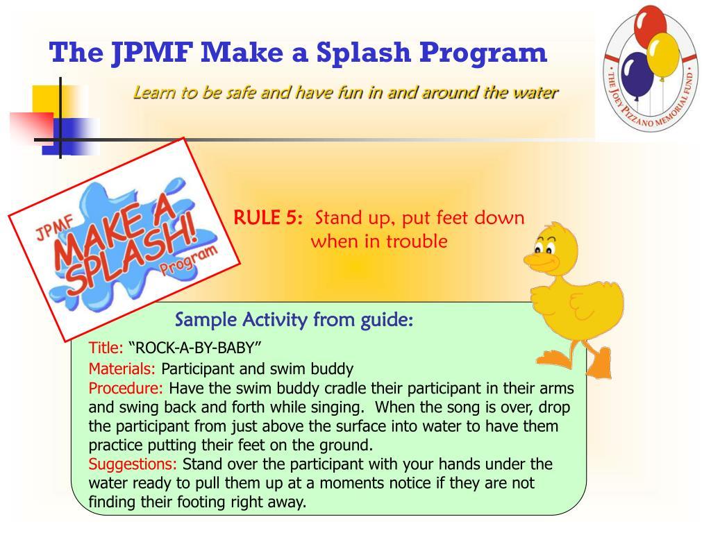 The JPMF Make a Splash Program