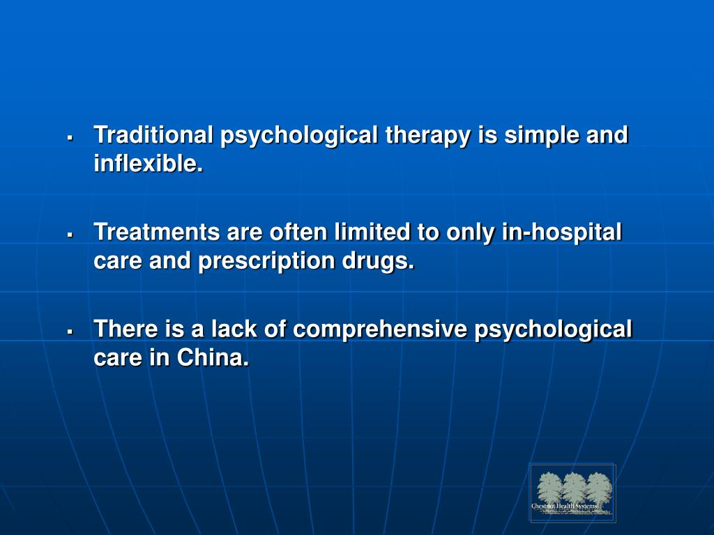 Traditional psychological therapy is simple and  inflexible.