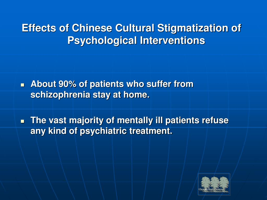 Effects of Chinese Cultural Stigmatization of Psychological Interventions