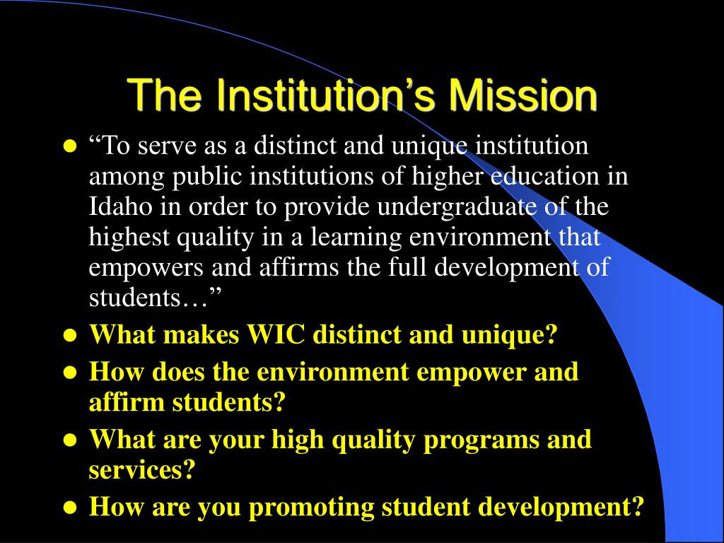 The Institution's Mission