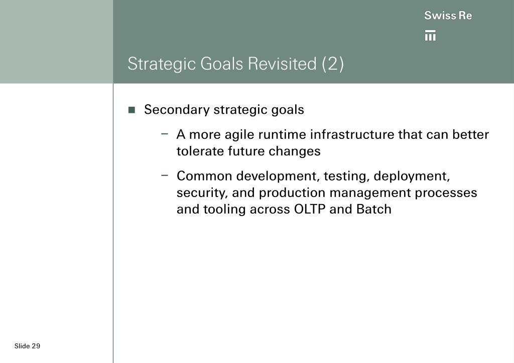Strategic Goals Revisited (2)