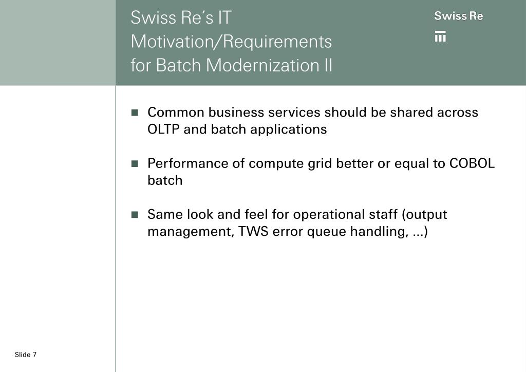 Swiss Re's IT Motivation/Requirements